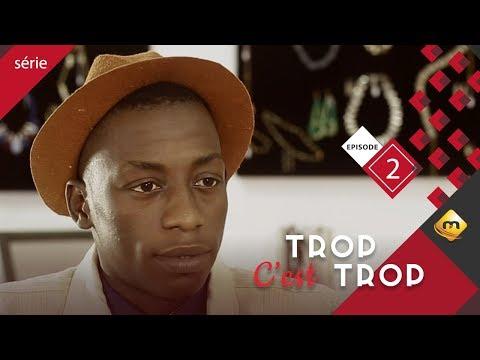 TROP C'EST TROP - Saison 1 - Episode 2