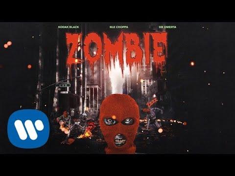 Kodak Black - Zombie feat. NLE Choppa & DB Omerta [Official Audio]