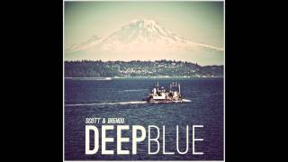 Video Scott & Brendo | Deep Blue (feat. Justin Williams) MP3, 3GP, MP4, WEBM, AVI, FLV November 2018