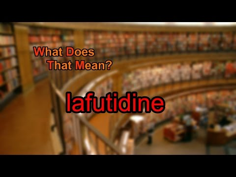 What does lafutidine mean?