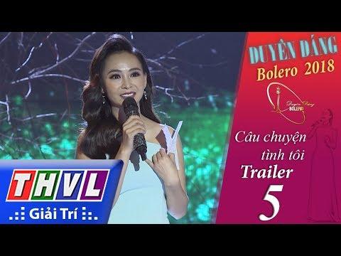 THVL | Duyên Dáng Bolero – Tập 5: Câu chuyện tình tôi - Trailer - Thời lượng: 1:18.