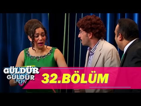 Güldür Güldür Show 32.Bölüm (Tek Parça Full HD)