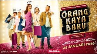 Video Official Trailer ORANG KAYA BARU (2019) MP3, 3GP, MP4, WEBM, AVI, FLV Januari 2019