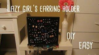 Lazy girl's earring holder | DIY:Easy - YouTube