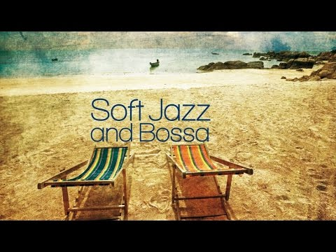 Bossa Nova Jazz Music Mix| All the Best of Lounge Dance for Your Relaxation (HQ) (видео)