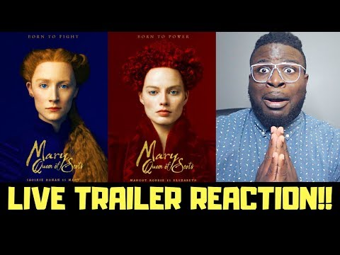 MARY QUEEN OF SCOTS OFFICIAL TRAILER REACTION