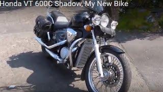 8. Honda VT 600C Shadow, My New Bike