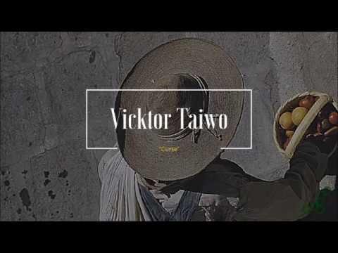 Vicktor Taiwo - Curse