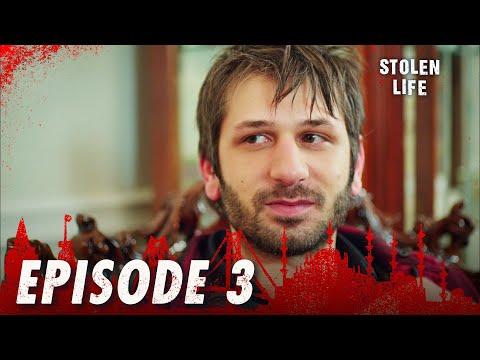 Stolen Life - Episode 3
