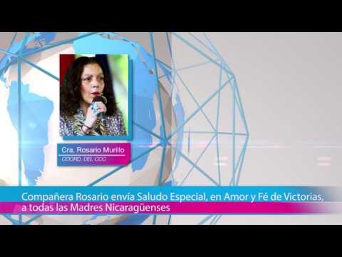 Compañera Rosario envía Saludo Especial, en Amor y Fé de Victorias, a todas las Madres Nicaragüenses