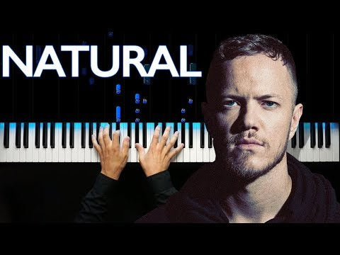 Video Imagine Dragons - Natural | Piano tutorial download in MP3, 3GP, MP4, WEBM, AVI, FLV January 2017