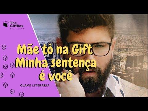 Mãe tô na Gift : Minha sentença é você | Clave Literária