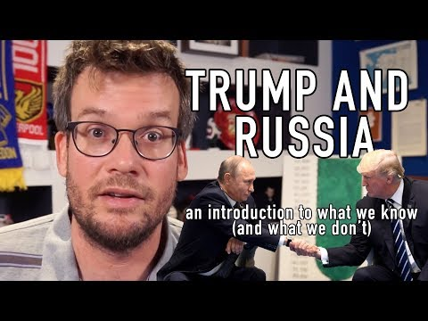 Trump and Russia: An Introduction to What We Know (and What We Don't)