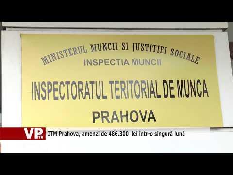 ITM Prahova, amenzi de 486.300  lei într-o singură lună