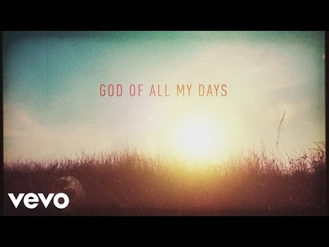 God of All My Days (Lyric Video)