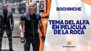 El Bochinche – El Alfa con tema en pelicula de la Roca | Fausto Mata con nuevo programa
