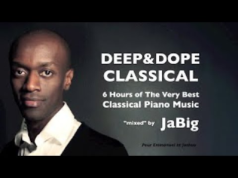 classical - Download the high-quality MP3 audio now: http://gum.co/PvK - Like JaBig on Facebook: http://www.facebook.com/JaBig - Twitter: http://twitter.com/JaBig This beautiful DEEP&DOPE non-stop 6-hour...