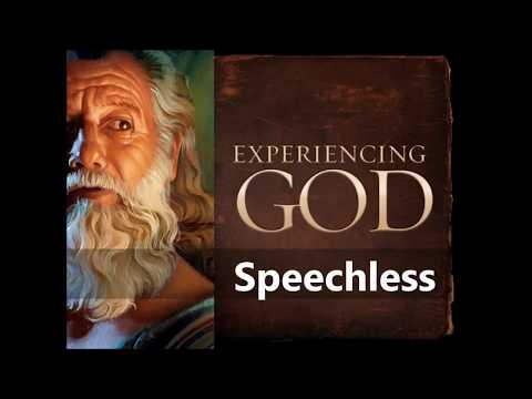 Experiencing God - Speechless