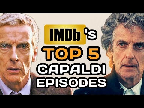 Doctor Who: IMDb's TOP 5 Highest Rated PETER CAPALDI Episodes (Best of 12th Doctor)