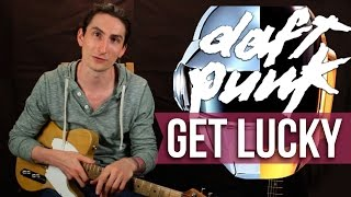 Get Lucky - Daft Punk - Как играть на гитаре - Уроки игры на гитаре Первый Лад