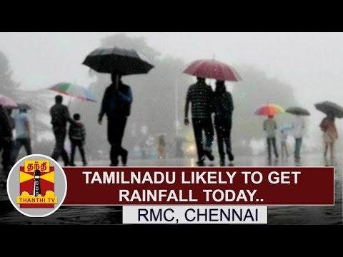 TamilNadu-Likely-To-Get-Rainfall-Today--RMC-Chennai-Thanthi-TV