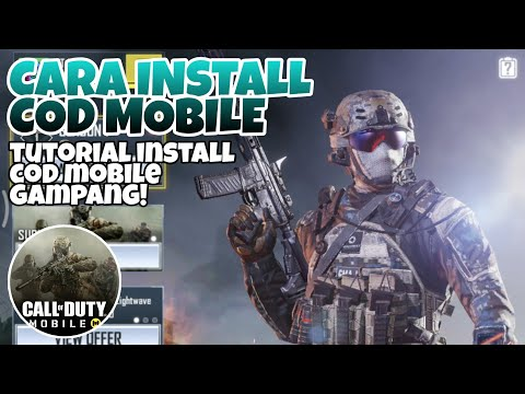 TUTORIAL INSTALL CALL OF DUTY MOBILE — EZ & GAMPANG! | CALL OF DUTY MOBILE INDONESIA
