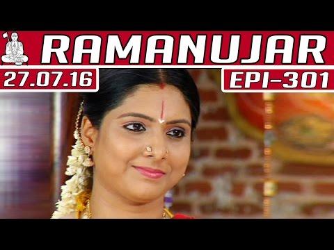 Ramanujar-Epi-301-27-07-2016-Kalaignar-TV