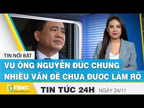 Tin tức 24h mới nhất hôm nay 24/11 Vụ đánh cắp tài liệu của Nguyễn Đức Chung chưa được làm rõ | FBNC