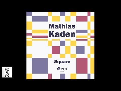 Mathias Kaden - Square