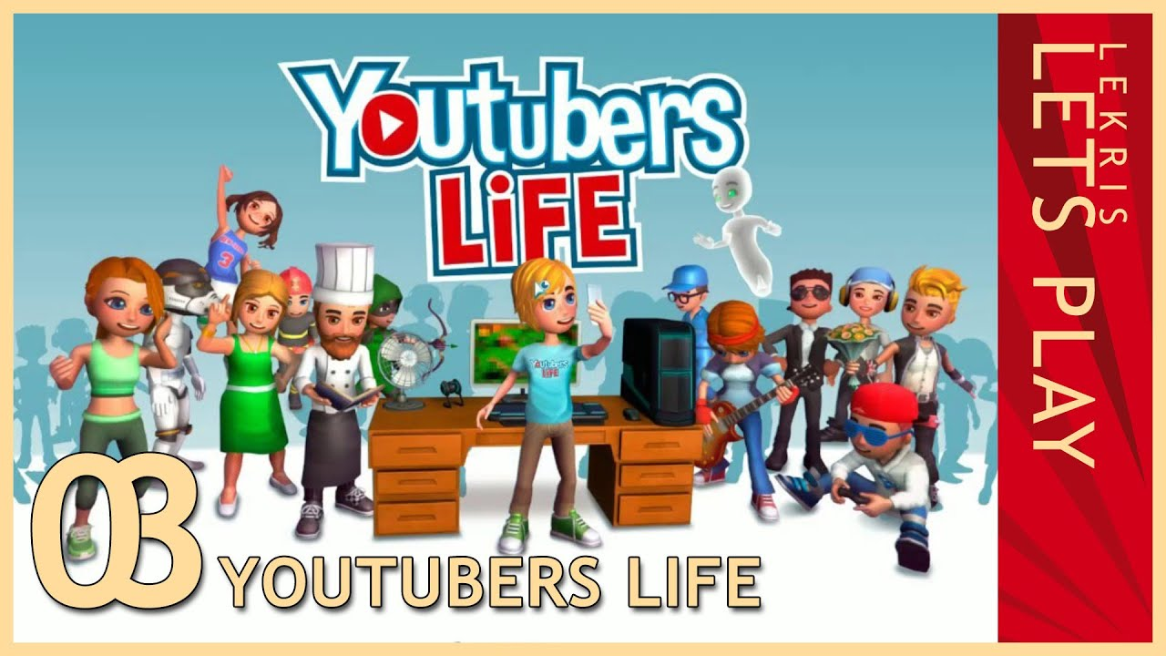 50k Abonnenten im Handumdrehen - Let's Play Youtubers Life #03 [Deutsch/German]