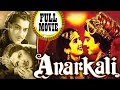 Anarkali Old Classic Hindi Movie