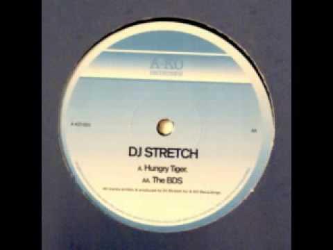 dj stretch - hungry tiger