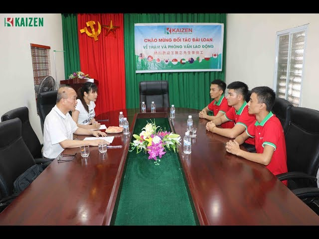 Đối tác Đài Loan về thăm và phỏng vấn trực tiếp lao động tại công ty Kaizen