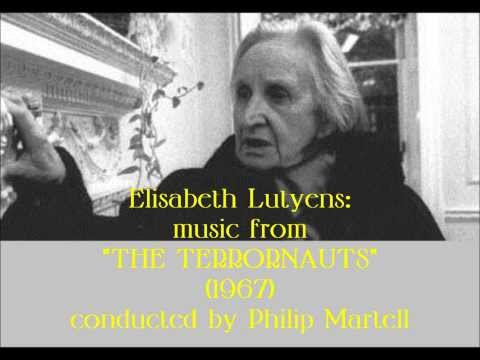 "Elisabeth Lutyens: Music From ""The Terrornauts"" (1967)"