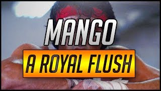 Mang0: A Royal Flush