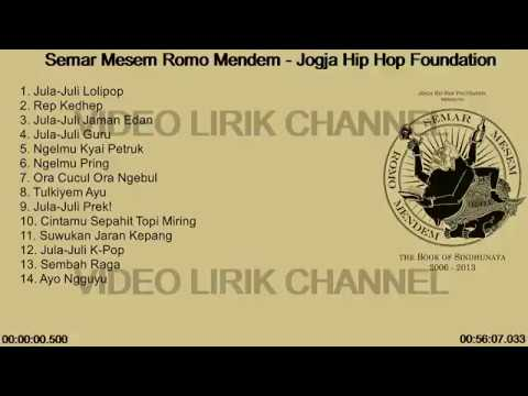 JOGYA HIP HOP Foundation - Semar Mesem Romo Mendem With Lirik