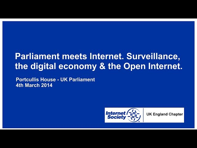Parliament meets Internet. Surveillance, the digital economy & the Open Internet