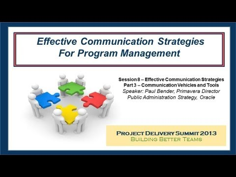 Effective Communication Strategies Part 3: Vehicles and Communication Tools - A PSP Forum