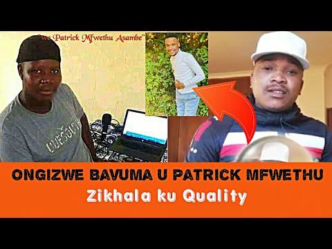 Bavuma u Patric Mfwethu // Matshitshi Ugadla Ku Quality Biyela // Sibongela Somnandi and Qadasi