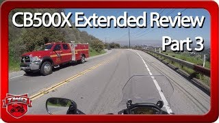 8. 2018 Honda CB500X ABS Extended Review Part 3