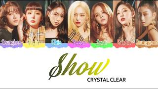 Video CLC (씨엘씨) Show - Color Coded Lyrics [HAN/ROM/ENG] MP3, 3GP, MP4, WEBM, AVI, FLV Februari 2019