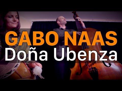 Gabo Naas - Doña Ubenza (Chacho Echenique)