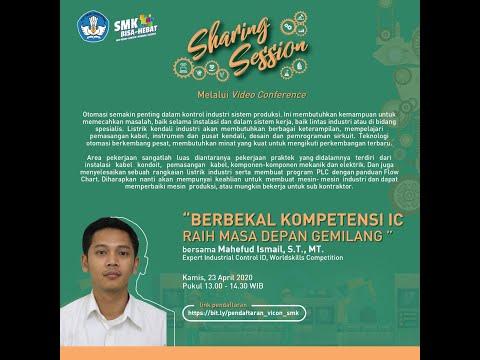 """9 Sharing Session """"Berbekal Kompetensi IC  Raih Masa Depan Gemilang (Industrial Control)"""