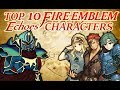 Top 10 Favourite Fire Emblem Echoes Characters