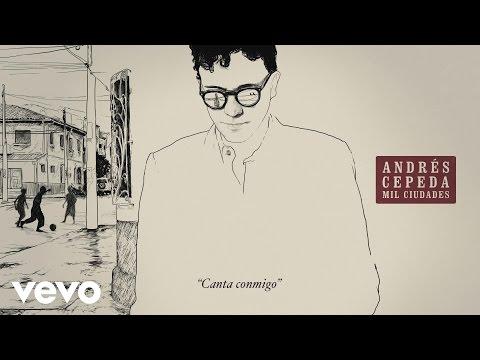Letra Canta conmigo Andrés Cepeda