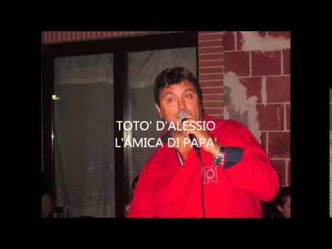 TOTO' D'ALESSIO  L'AMICA DI PAPA' ''DI MAURO NARDI''