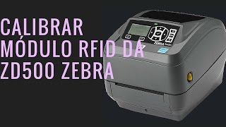 Calibrar RFID ZD500