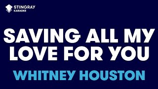 "Video Saving All My Love For You in the Style of ""Whitney Houston"" with lyrics (no lead vocal) MP3, 3GP, MP4, WEBM, AVI, FLV Februari 2018"