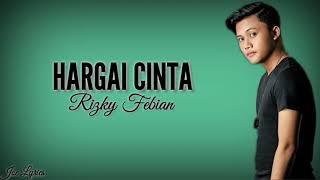 Rizky Febian - Hargai Cinta (Lyric Video/Lyrics)