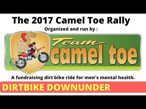 2017 Camel Toe Rally - A fundraising dirt bike ride for men's mental health.